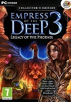 Empress of the Deep 3 Legacy of the Phoenix Collector's Ed.
