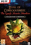Brink of Consciousness Lonely Hearts Murders Collector's Ed.